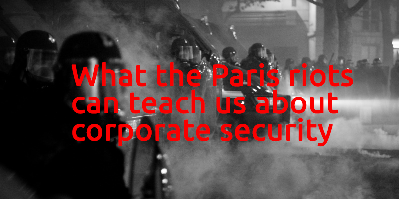 Paris riots, Social Proof and Corporate Security
