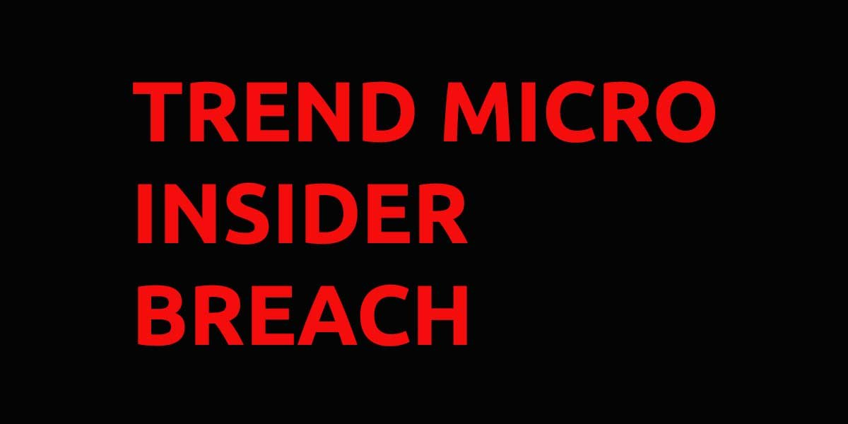 Trend Micro Insider Breach