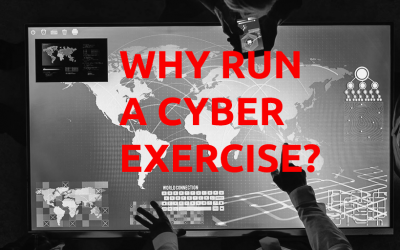 Why Run a Cyber Exercise?