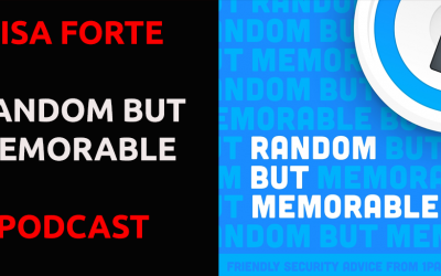 Lisa Forte on Random But Memorable Podcast